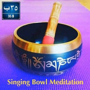 Singing Bowl Mantra Meditation for Beginners Ladies Only at 35B