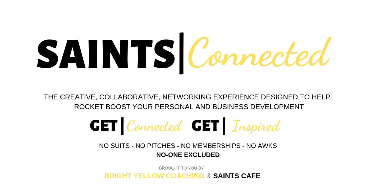 Saints Connected - experiential networking without the networking for all