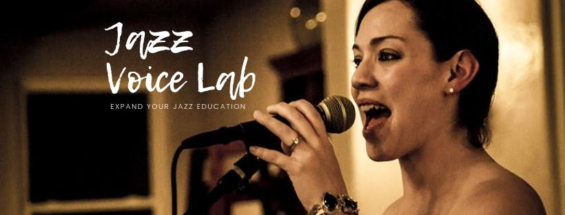 JAZZ VOICE LAB FALL 2019  INTRODUCTION TO JAZZ & VOICE