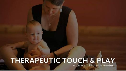 Therapeutic Touch & Play For A Well Baby