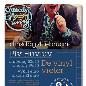 Comedy in De Living Piv Huvluv De vinylvreter