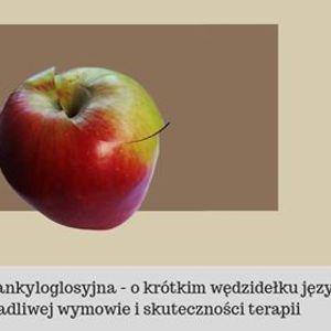 Gdask Dyslalia ankyloglosyjna - dr Barbara Ostapiuk prof. US