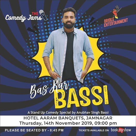 Bas Kar Bassi - Jamnagar