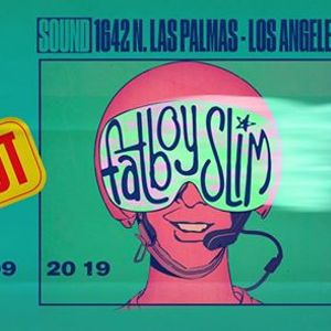 Sound presents Fatboy Slim SOLD OUT