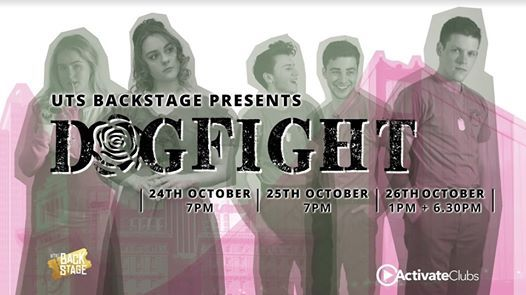 UTS Backstage Presents Dogfight