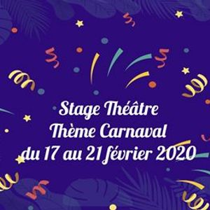Stage 7-13 ans Thtre Carnaval