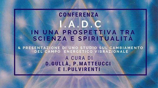 Conf La IADC in una prospettiva tra scienza e spiritualit