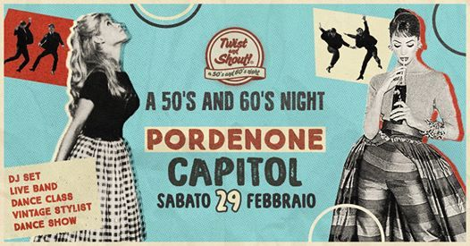 Twist and Shout A 50s and 60s Night  Pordenone