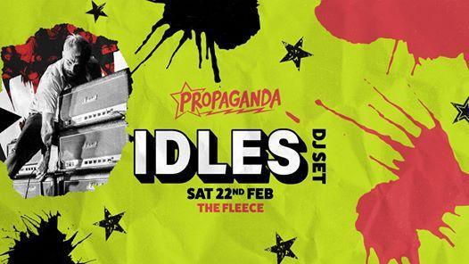 IDLES Party Joe Talbot DJ Set Propaganda Bristol