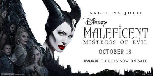 Maleficent Mistress Of Evil The Imax Experience At