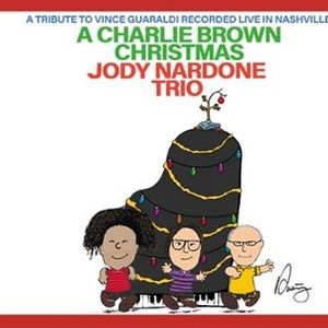 Jody Nardone Trio - A Charlie Brown Christmas