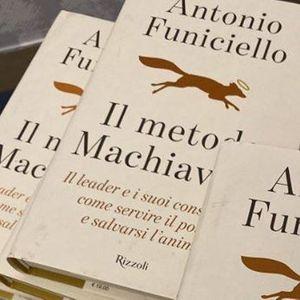 """Antonio Funiciello presenta il suo libro &quotIl metodo Machiavelli"""""""