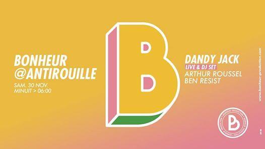 Bonheur  Dandy Jack Live & Dj Set (Ruta5 Perlon DE) 30.11