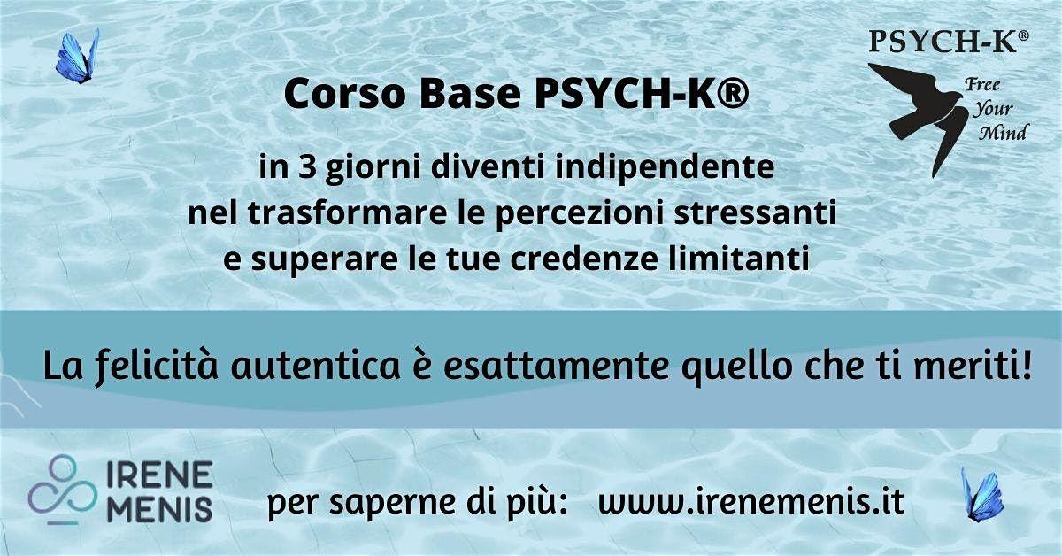 Corso Base PSYCH-K  3-5 Aprile 2020 Bucharest ROMANIA