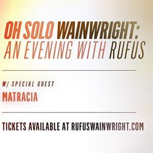 Oh Solo Wainwright An Evening with Rufus