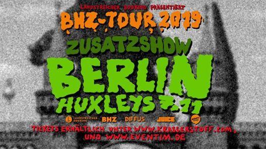 BHZ  Berlin  Huxleys Neue Welt (Zusatzshow)