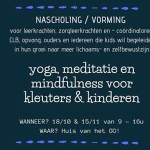 Nascholing yoga meditatie en mindfulness voor kids