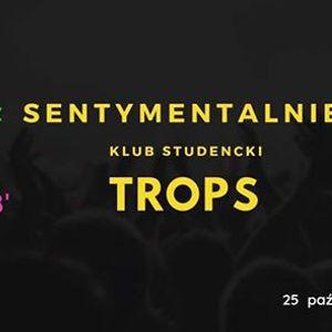 TROPS Sentymentalnie - Tamte Dinsy