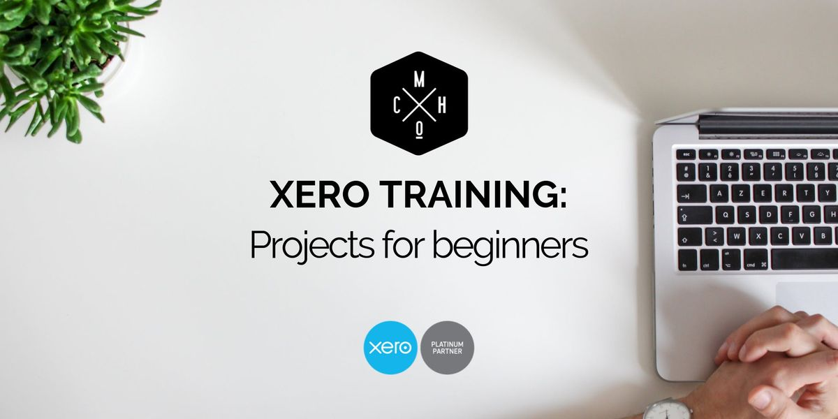 XERO TRAINING Projects for beginners (Hamilton)
