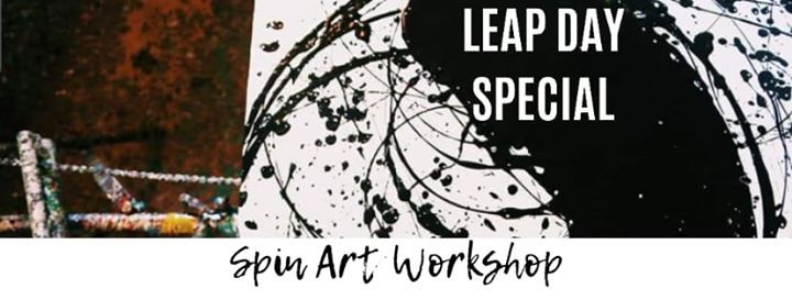 Spin Art Workshop (LEAP DAY)