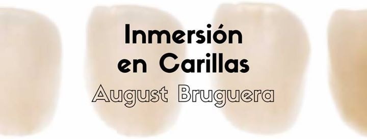 Curso de Carillas con August Bruguera