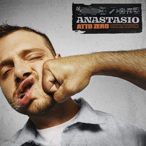 "Anastasio &quotAtto Zero"""