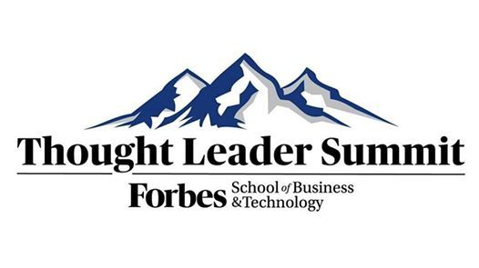 Thought Leader Summit Forbes School of Business & Technology