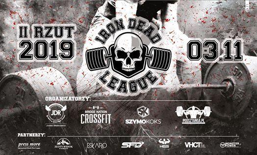 II rzut Ligi Martwego Cigu - Iron Dead League 03.11 Wrocaw