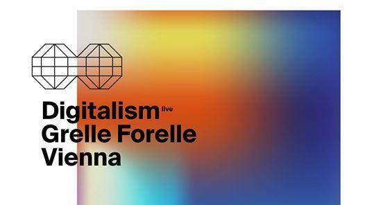 Digitalism (DE)  Wien  Grelle Forelle