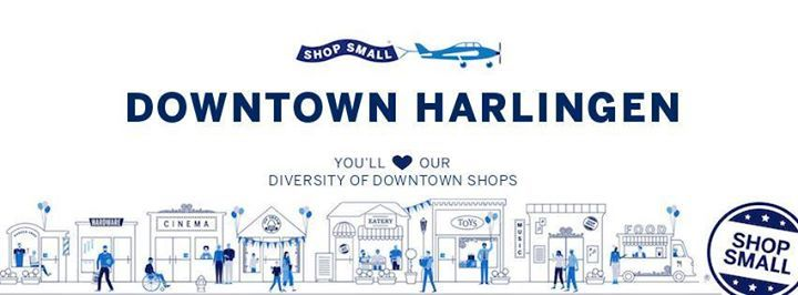 Small Business Saturday - Downtown Harlingen