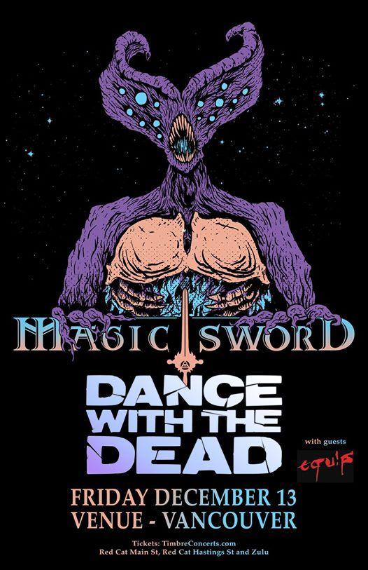 Magic Sword and Dance With The Dead - Vancouver