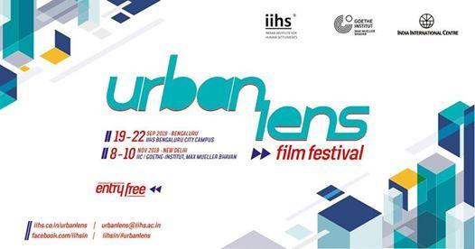 Urban Lens Film Festival 2019  New Delhi