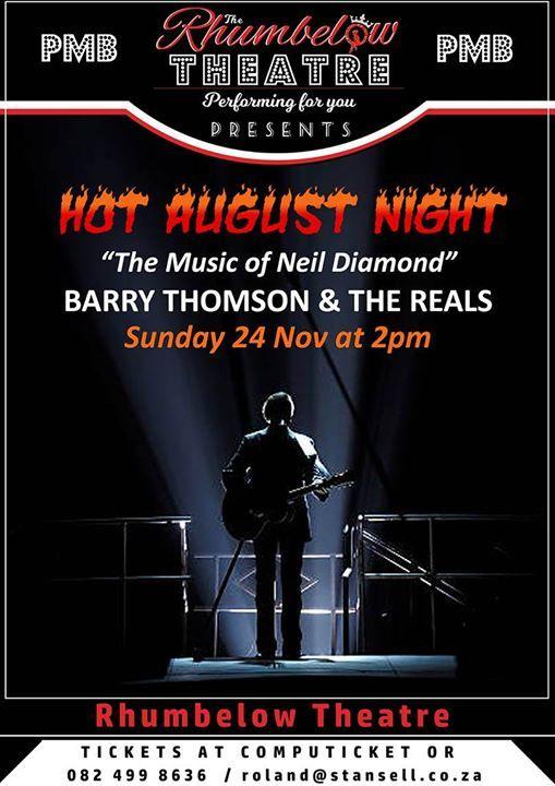 Hot August Night - The Music of Neil Diamond