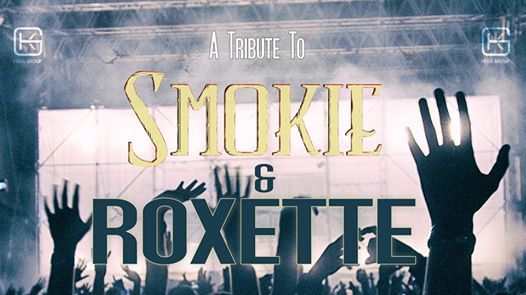 A Tribute to Smokie & Roxette - Hillcrest Quarry
