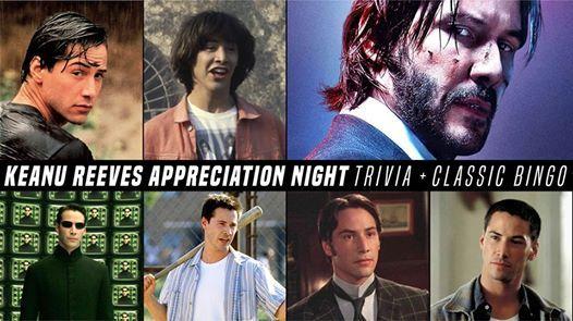Keanu Appreciation Night - Bingo and Trivia