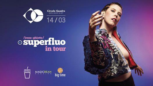 Irene Ghiotto  SuperFluo Tour