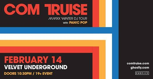 Com Truise (DJ Set) at Velvet Underground  Feb 14