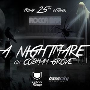 A Nightmare on Cobham Grove Halloween Party at Ultra Fridays