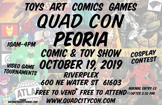 Peoria Quad Con - Halloween Comic Toy Art & Games Show