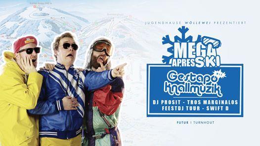 Mega Aprs Ski w Gestapo Knallmuzik