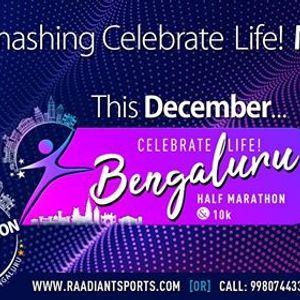 Celebrate Life Bengaluru 12 Marathon & 10K