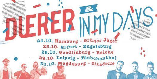 Duerer x In My Days - Live Leipzig