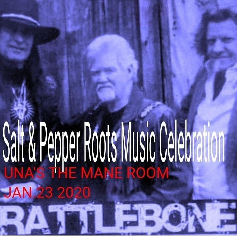 Salt &Pepper Roots Celebration presents Rattlebone and Rev. Jerry Reeves