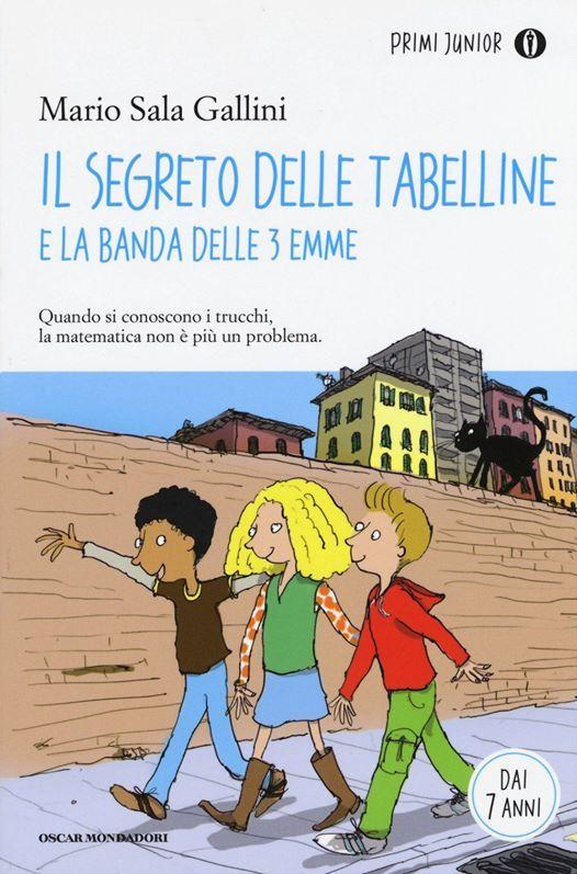 Il segreto delle tabelline - Incontro con lautore M. S. Gallini