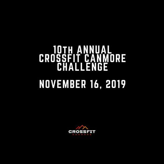 10th Annual CrossFit Canmore Challenge