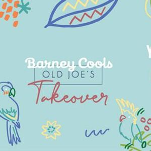 Barney Cools x Old Joes Takeover