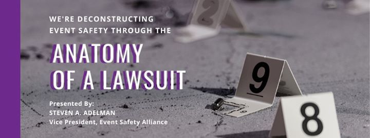 Deconstructing Event Safety Through the Anatomy of a Lawsuit