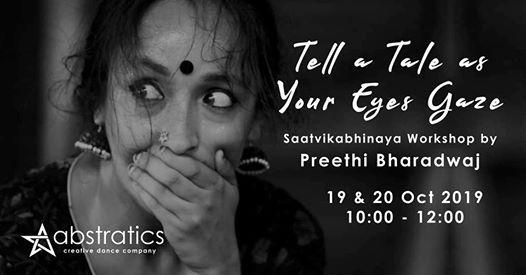 Tell a Tale as Your Eyes Gaze - Workshop by Preethi Bharadwaj