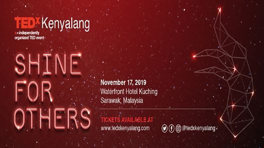 TEDxKenyalang 2019 Shine for Others