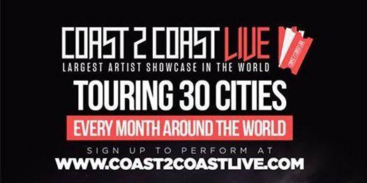 Coast 2 Coast LIVE Artist Showcase Bay AreaCA - 50K Grand Prize